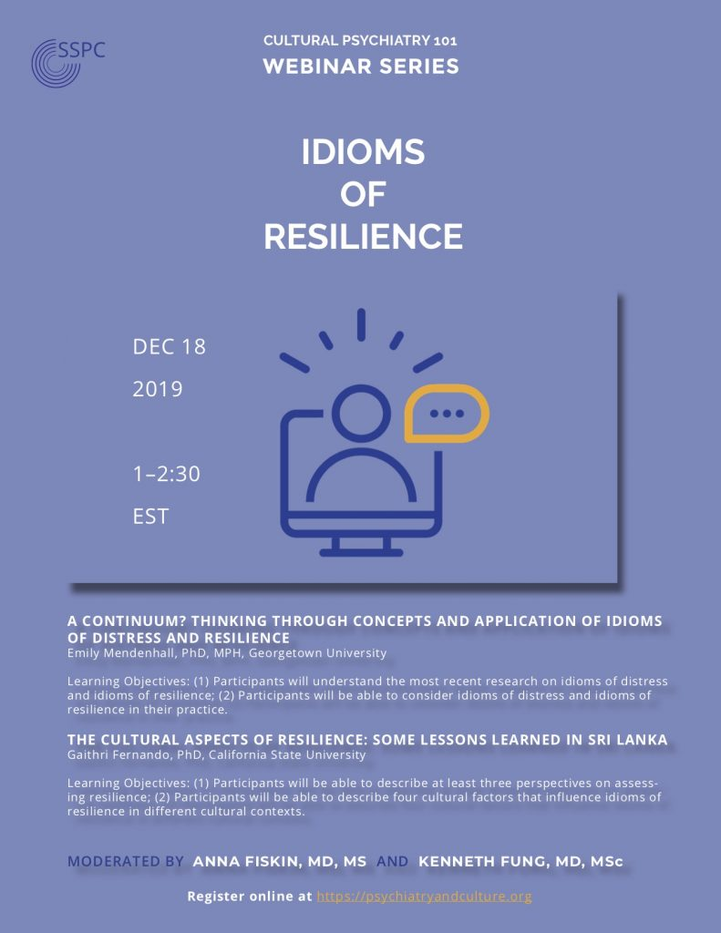 Cultural Psychiatry 101: Idioms of Resilience (recorded version)