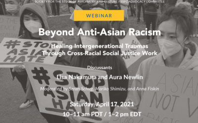 Webinar: Beyond Anti-Asian Racism: Healing Intergenerational Traumas through Cross-Racial Social Justice Work